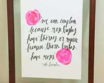 Roses and Thorns// Watercolor Handwritten Print// Abraham Lincoln Quote