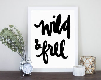 Wild & Free Quote Digital Download Instant Print