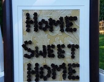 "Pinecone ""Home Sweet Home"" wall decor"