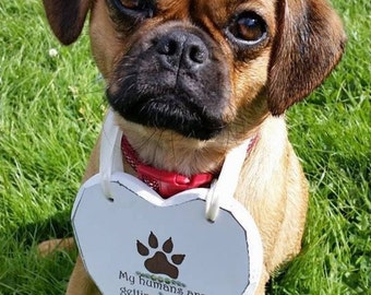 Wedding sign , Dog sign , Just Married , engaged , my humans are getting married , heart sign , save the date