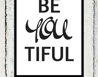 BeYOUtiful B&W Printable
