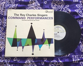 """The Ray Charles Singers - """"Command Performances"""" Vinly LP, Original 1964"""