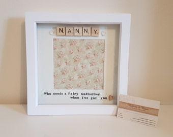 Nan / Grandma Handmade Photo Frame- Who Needs a Fairy Godmother When I've Got You'