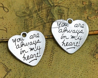 6 Heart Charms Antique Silver Tone You Are Always In My Heart #664