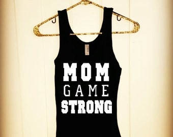 Mom Game Strong Tank
