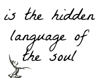 Dance is the hidden language A4 Print