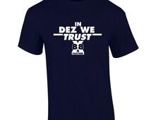 Dallas cowboys t shirt in dez we trust fan inspired dallas cowboys