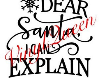 Dear santa I can explain Christmas vinyl decal quote shadow box light block festive naughty nice funny humour
