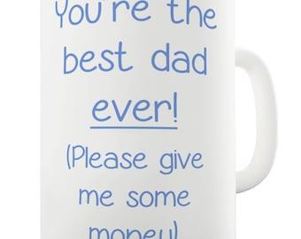 Best Dad Ever Ceramic Tea Mug