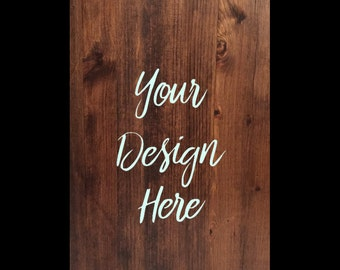 """Customizable Wooden Sign (18""""x12""""x.5"""")"""