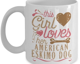 This Girl Loves Her American Eskimo Dog Mug