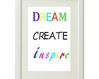 Dream Create Inspire wall art for nurseries , study space, work