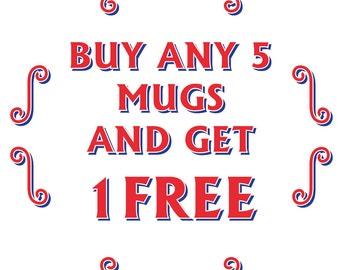 Multi Buy Offer Buy 5 Mugs Get 1 Free