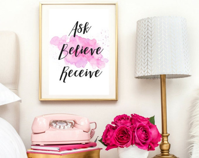 Ask Believe Receive Quote | Typographic Print | A4 Printable (Law Of Attraction)
