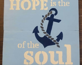Hope is the anchor. Handmade and handpainted sign