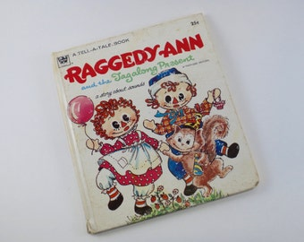 Raggedy Ann and the Tagalong Present A Tell-A-Tale book 1971