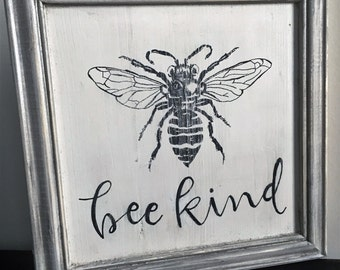Bee Kind sign