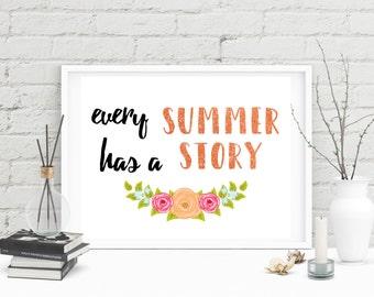 Every Summer Has a Story // Custom Print