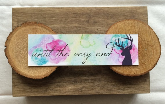 Harry Potter Bookmark - Quote - Until the Very End - Watercolor - Stag