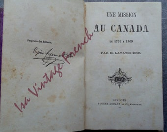 rare old book a mission to Canada Lavayssière about 1880 Indians North America Mission to Canada