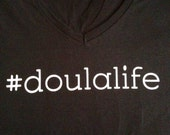 Large V-neck #doulalife shirt Ready to ship!