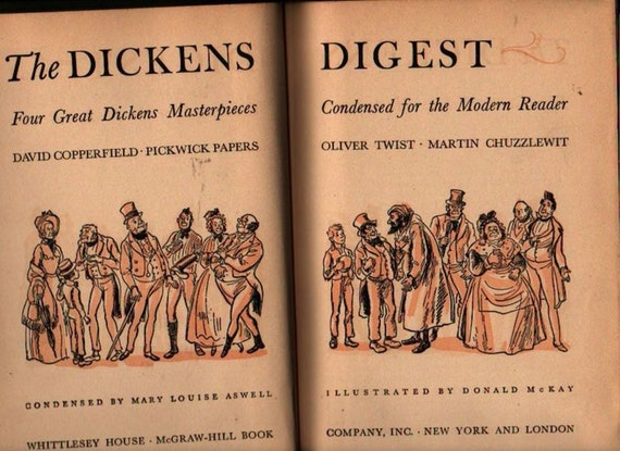The Dickens Digest - Charles Dickens, Condensed by Mary Louise Aswell - Donald McKay - 1943 - Vintage Book