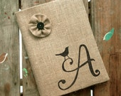 Bird Letter - Monogram Burlap Journal Cover w. Notebook - Garden Journal - Journal Lined  or Journal Blank -  Personalized Journal