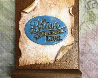 Be Brave Polymer Clay Mini-Scroll MC40001-16