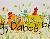 "5.5"" X 21""  #110 picket Funky Chicken Art ""Sing Dance Be YOU"" hand painted"
