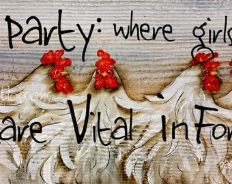 "5.5"" X 21"" #204 Hen Party Chicken Sign Original Painting"
