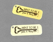 Mint To Be Tag - 1x3 Tags - 50 Wedding Tags - Personalized Tags