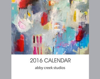 2016 Calendar - 5 x 7 Fine Art Wall or Desk Calendar - Abstract Paintings