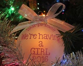 Baby Gender reveal frosted ball Ornament either boy or girl