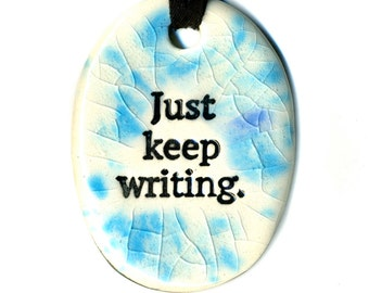 Just Keep Writing Ceramic Necklace in Blue Crackle