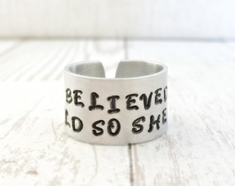 She Believed She Could So She Did Ring - WIDE hand stamped custom ring - Gift for Wife or Daughter - Inspirational Jewelry - Finger Cuff