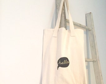 hello tote bag. hello speech bubble Library book bag. Cotton market bag. Sreen printed.