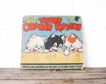 Rare Vintage Disney Book - The Three Orphan Kittens - Children's Book - 1935 Illustrated Picture Book - Whitman Publishing First Edition