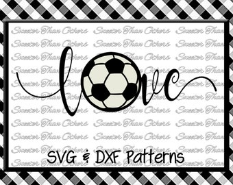 Soccer SVG love htv T shirt Design Vinyl  (SVG and DXF Files) Electronic Cutting Machines, Silhouette, Cameo, Cricut, Instant Download