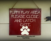 Hand Painted Decorative Slate Sign/Puppy Play Area Please Close and Latch Gate Slate Sign/ Close and Latch Gate Slate Sign/ Paw Print Sign
