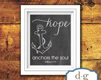 Inspirational Quote, Quote, Anchor, Ocean, Beach, Hope Anchors the Soul, Chalkboard, Printable Artwork, 8x10, Instant Download