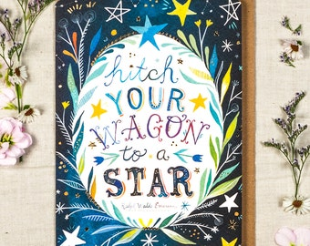 Hitch Your Wagon - Greeting Card