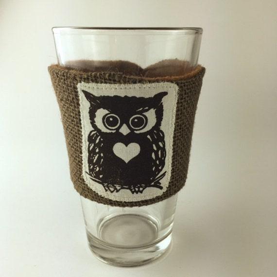 Coffee Sleeve Owl Beer Pint Glass Reusable Cup Sleeve Brown Burlap Wedding Favor