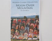 Quiltsy Destash Party, Quilt Pattern, Moon Over Mountain