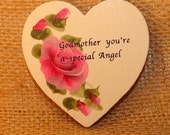 Godmother Hand Painted wooden Heart magnet,