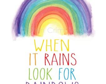 When it rains look for rainbows/ watercolor rainbow/rainbow decor/ kids wall art
