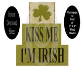 No Paint St. Patricks DIY Blocks , Instant Download , Decoupage Sheet , Printable Craft , Wooden , Chunky , Stackable , Shelf Sitters , Wood
