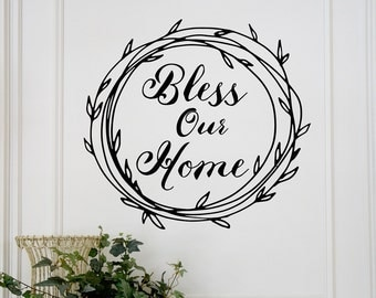 Bless Our Home wall decal, farmhouse decor, family wall decal, vinyl lettering, wreath decal, blessed thankful decor