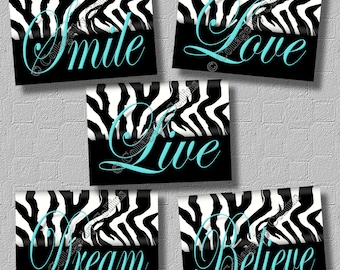 Turquoise ZEBRA Print Wall Art Girl Teen Room Decor Dorm Live Smile Love  Believe Dream Inspirational