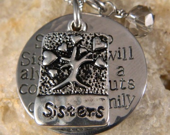 Sister to Sister we will Always Be, A Couple of nuts off The Family Tree Handstamped Necklace