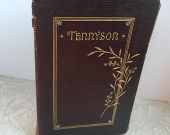 The Poetical Works of Alfred Lord Tennyson from the Latest London Edition 1903